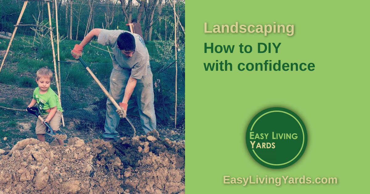 DIY landscaping with confidence