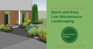 Easy low maintenance landscaping ideas