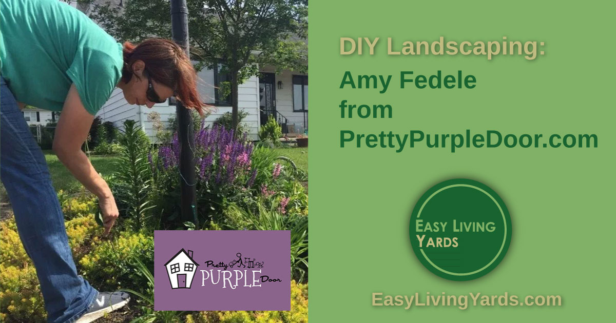 DIY Landscaping ideas with Amy Fedele from Pretty Purple Door