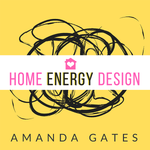 Home Energy Design with Amanda Gates