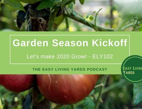 Garden Season Kickoff 2020 – ELY102