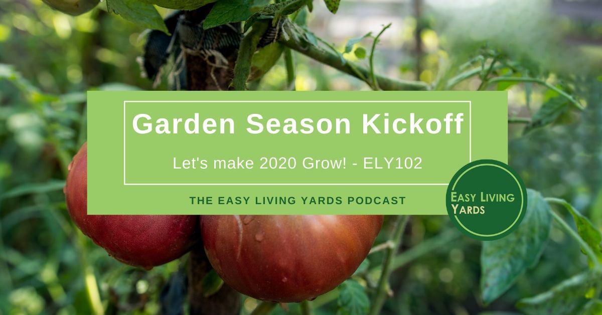 Garden Season Kickoff